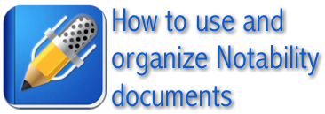 How to use and organize Notability documents
