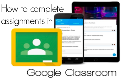 How to complete assignments in Google Classroom